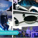 直击CES 2016大展、揭示未来创新科技趋势